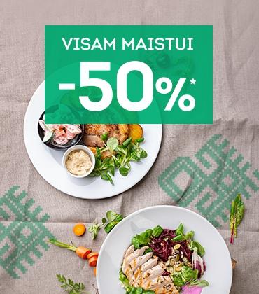 Visam maistui -50% Šiauliuose!