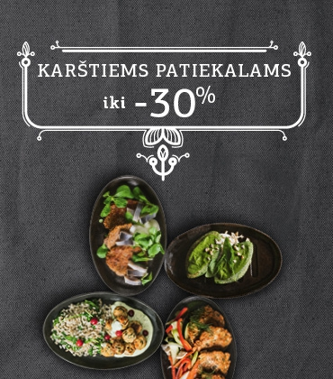 For hot dishes up to -30%